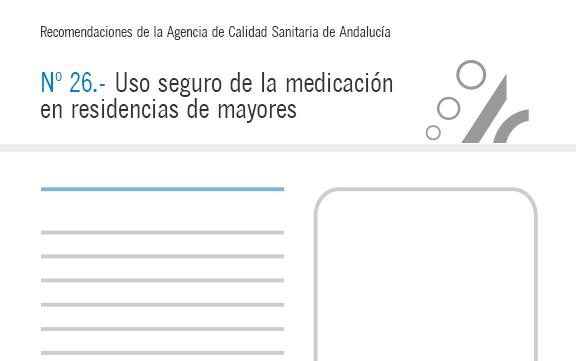 Recomendación nº 26. Uso seguro de la medicación en residencias de mayores