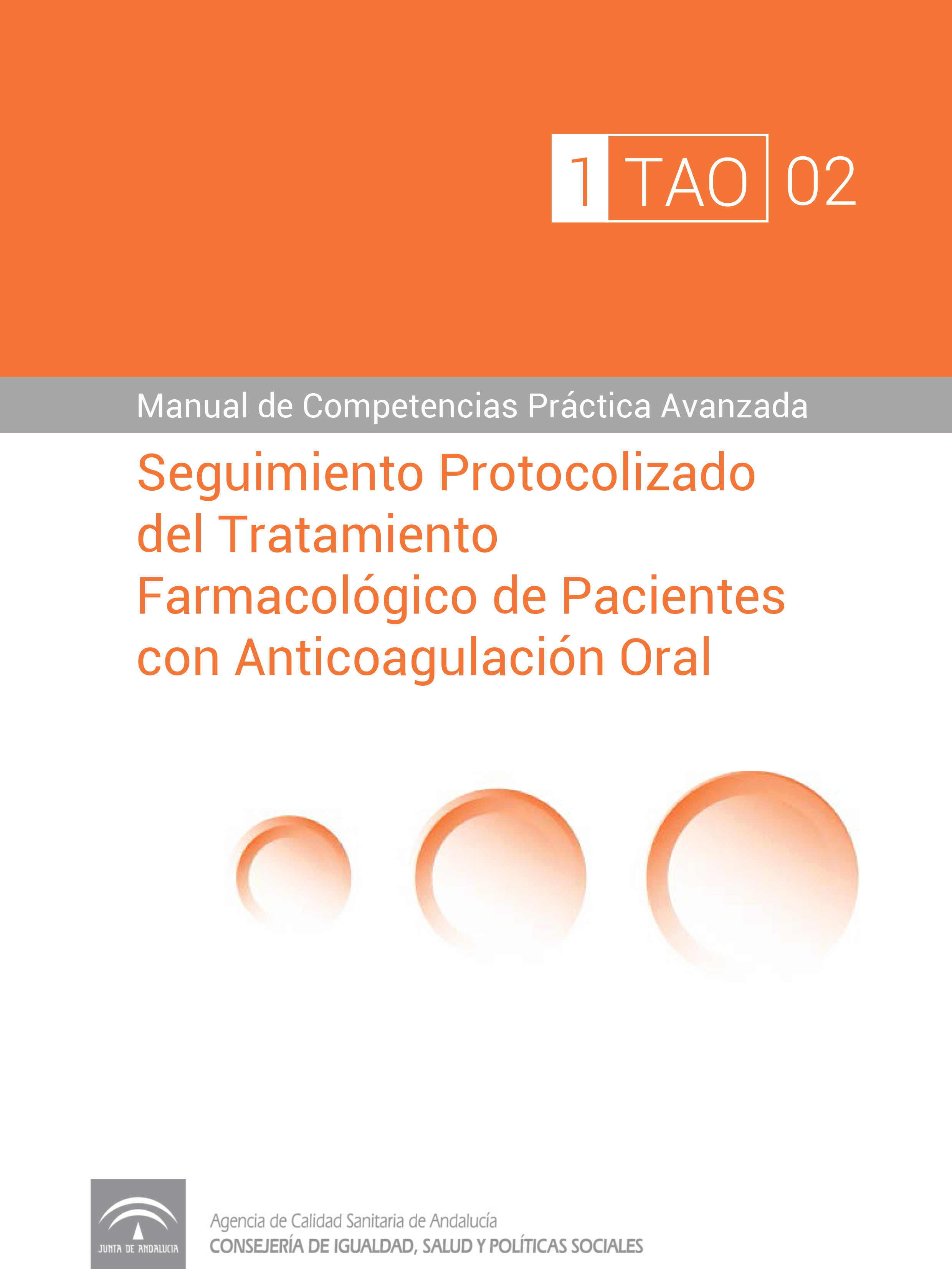 Protocolised Follow-up of the Pharmacological Treatment of Patients with Oral Anticoagulation