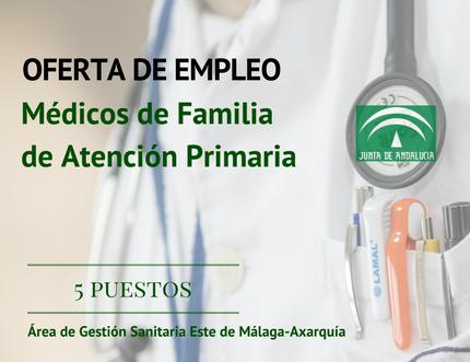 Convocatoria pública para la provisión temporal de cinco puestos de Médico de Familia de Atención Primaria en el Área Sanitaria Axarquía