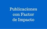 Publicaciones con Factor de Impacto