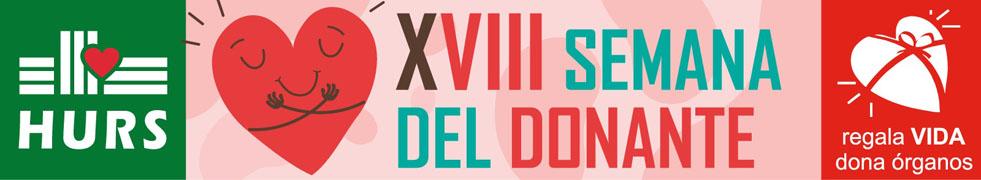 XVIII Semana del Donante. Regala Vida Dona örganos